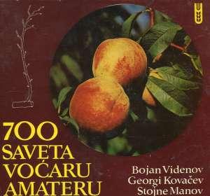 Bojan Videnov, Georgi Kovačev, Stojne Manov - 700 saveta voćaru amateru
