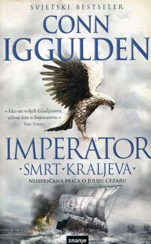 Imperator - Smrt kraljeva Iggulden Conn meki uvez