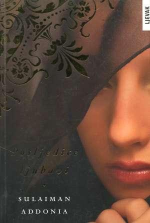 Addonia Sulaiman - Posljedice ljubavi
