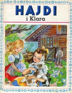 Johanna Spyri, Marie Jose Maury - Hajdi i Klara