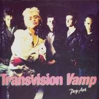 Gramofonska ploča Transvision Vamp Pop Art 255 802-1, stanje ploče je 10/10