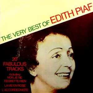 Very Best Of Edith Piaf Edith Piaf