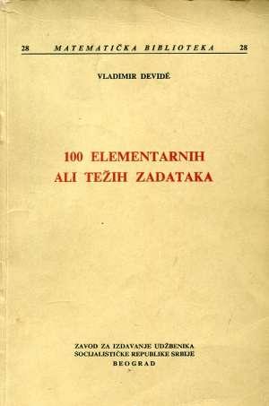 Vladimir Devide - 100 elementarnih ali težih zadataka