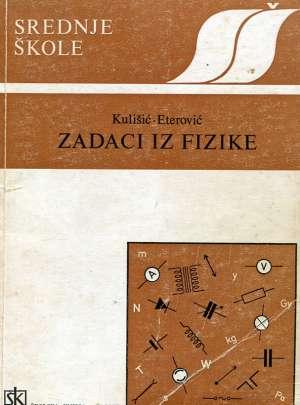 Petar Kulišić, Milan Eterović - Zadaci iz fizike