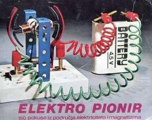 Z. I V. Kunst - Elektro pionir 160 pokusa iz područja elektriciteta i magnetizma