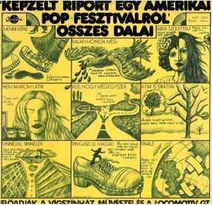 Déry Tibor / Presser Gábor / Adamis Anna - Képzelt Riport Egy Amerikai Pop-Fesztiválról Összes Dalai - SLPX 16579