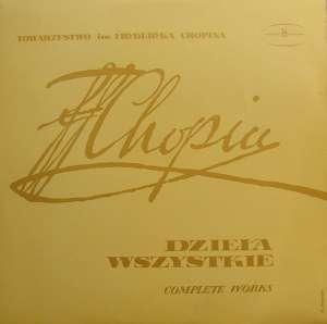 Gramofonska ploča Lidia Grychtołówna - Fryderyk Chopin Dzieła Wszystkie - Scherza SX 0074, stanje ploče je 10/10