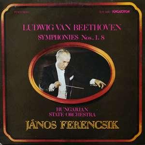 Gramofonska ploča Ludwig Van Beethoven - Hungarian State Orchestra, János Ferencsik Symphonies Nos 1 8 SLPX 11890, stanje ploče je 10/10