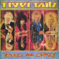 Gramofonska ploča Tigertailz Young And Crazy 220094, stanje ploče je 10/10