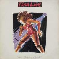 Gramofonska ploča Tina Turner Tina Live In Europe LSCAP 75115/6, stanje ploče je 10/10
