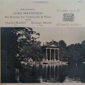 Gramofonska ploča Boccherini / Charles Houdret, Monique Marcil Six Sonatas for Violoncello & Piano B 2815, stanje ploče je 10/10