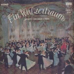 Gramofonska ploča Das Wiener Volksopernorhester Und Chor / Dirigent: Franz Bauer-Theussl Ein Walzertraum Operette Von Oscar Strauss BWS 317, stanje ploče je 10/10