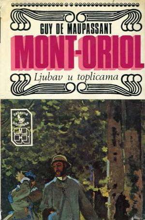 Maupassant Guy De - Mont - Oriol