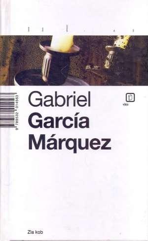 Zla kob Marquez Gabriel Garcia tvrdi uvez