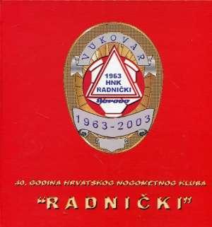 Danijel Rehak - 40. godina hrvatskog nogometnog kluba Radnički