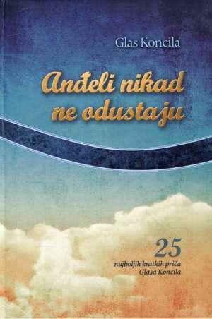Tomislav Šovagović, Uredio - Anđeli nikad ne odustaju
