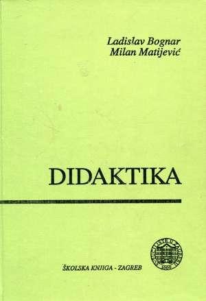 Ladislav Bognar I Milan Matijević - Didaktika