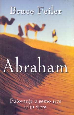 Bruce Feiler - Abraham