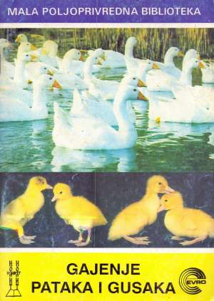 Radivoj Lackov - Gajenje pataka i gusaka