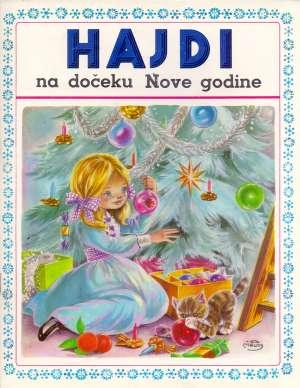 Johanna Spyri, Marie Jose Maury - Hajdi na dočeku Nove godine