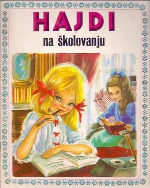 Johanna Spyri, Marie Jose Maury - Hajdi na školovanju