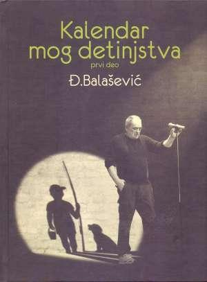 Balašević Đorđe - Kalendar mog detinjstva