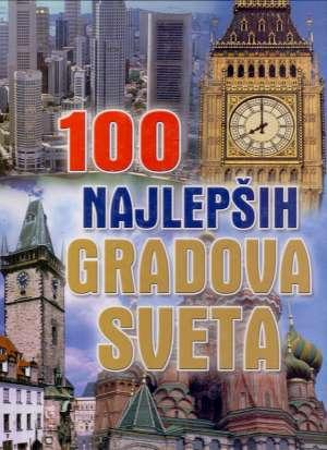 Jelka Jovanović, Uredio - 100 najlepših gradova sveta