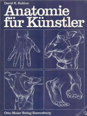 Anatomie fur Kunstler David K. Rubins tvrdi uvez