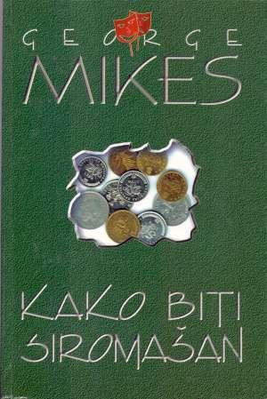George Mikes - Kako biti siromašan