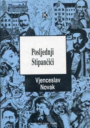 Posljednji Stipančići Novak Vjenceslav tvrdi uvez