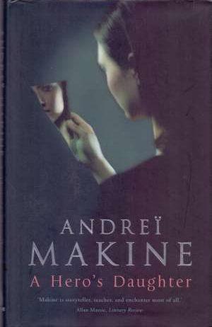 Makine Andrei - A Hero's Daughter