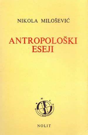 Nikola Milošević - Antropološki eseji