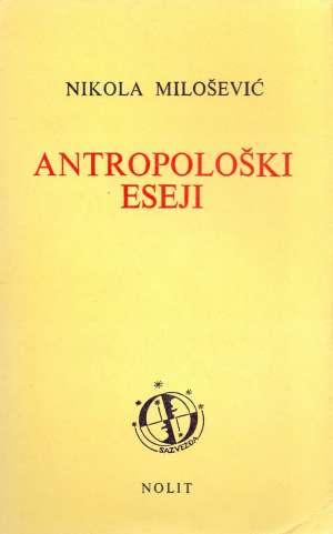 Antropološki eseji Nikola Milošević meki uvez