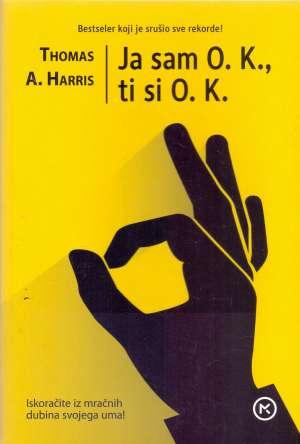 Thomas A. Harris - Ja sam OK ti si OK