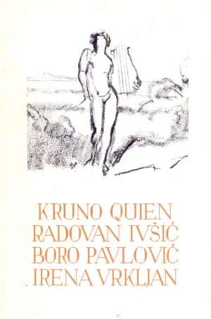 153. Kruno Quien, Radovan Ivšić, Boro Pavlović, Irena Vrkljan - Izabrana djela