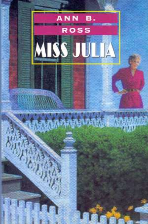 Ross Ann B. - Miss Julia