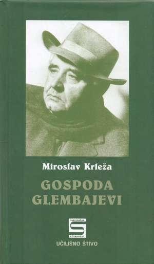 Krleža Miroslav - Gospoda Glembajevi
