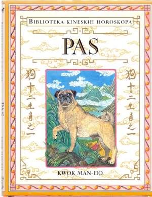 Pas - Biblioteka kineskih horoskopa Kwok Man-Ho tvrdi uvez