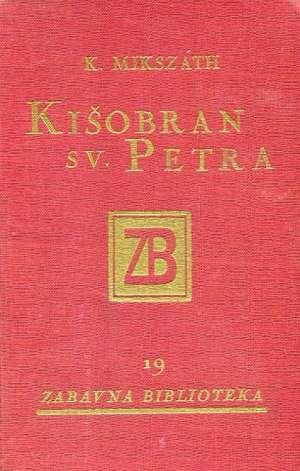Kišobran sv. Petra Mikszath Koloman tvrdi uvez