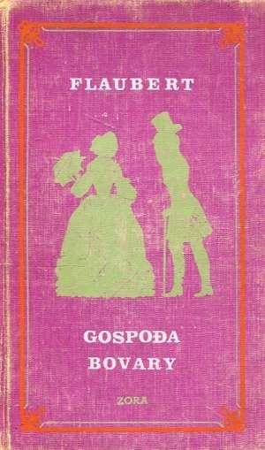 Gospođa Bovary Flaubert Gustave tvrdi uvez