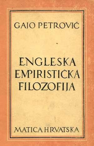 Engleska empiristička filozofija Gajo Petrović tvrdi uvez