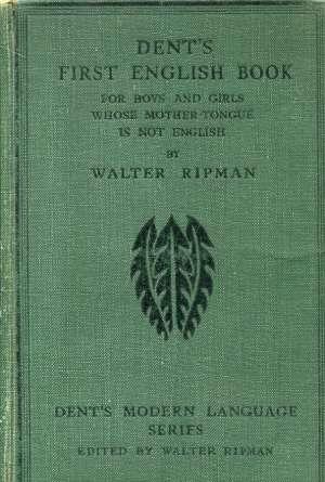 Walter Ripman - Dent's first english book