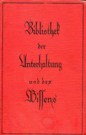 . -Bibliothek Der Unterhaltung Und Des Wissens tvrdi uvez