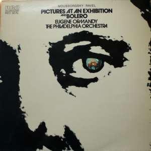 Gramofonska ploča Moussorgksy /  Ravel /  The Philadelphia Orchestra / Eugene Ormandy Pictures At An Exhibition And Bolero ARL1-0451, stanje ploče je 10/10