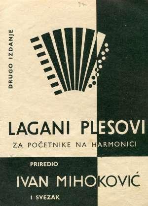 Ivan Mihoković, Priredio - Lagani plesovi za početnike na harmonici I svezak