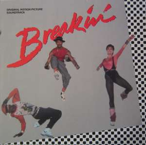 Breakin' - Original Motion Picture Soundtrack - Breakin' - Original Motion Picture Soundtrack - 821 919-1