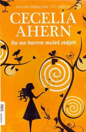 Ahern Cecelia - Da me barem možeš vidjeti