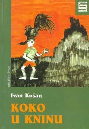 Kušan Ivan - Koko u Kninu