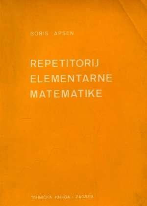 Boris Apsen, Autor - Repetitorij elementarne matematike