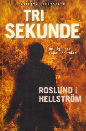 Tri sekunde Hellstrom Roslund meki uvez